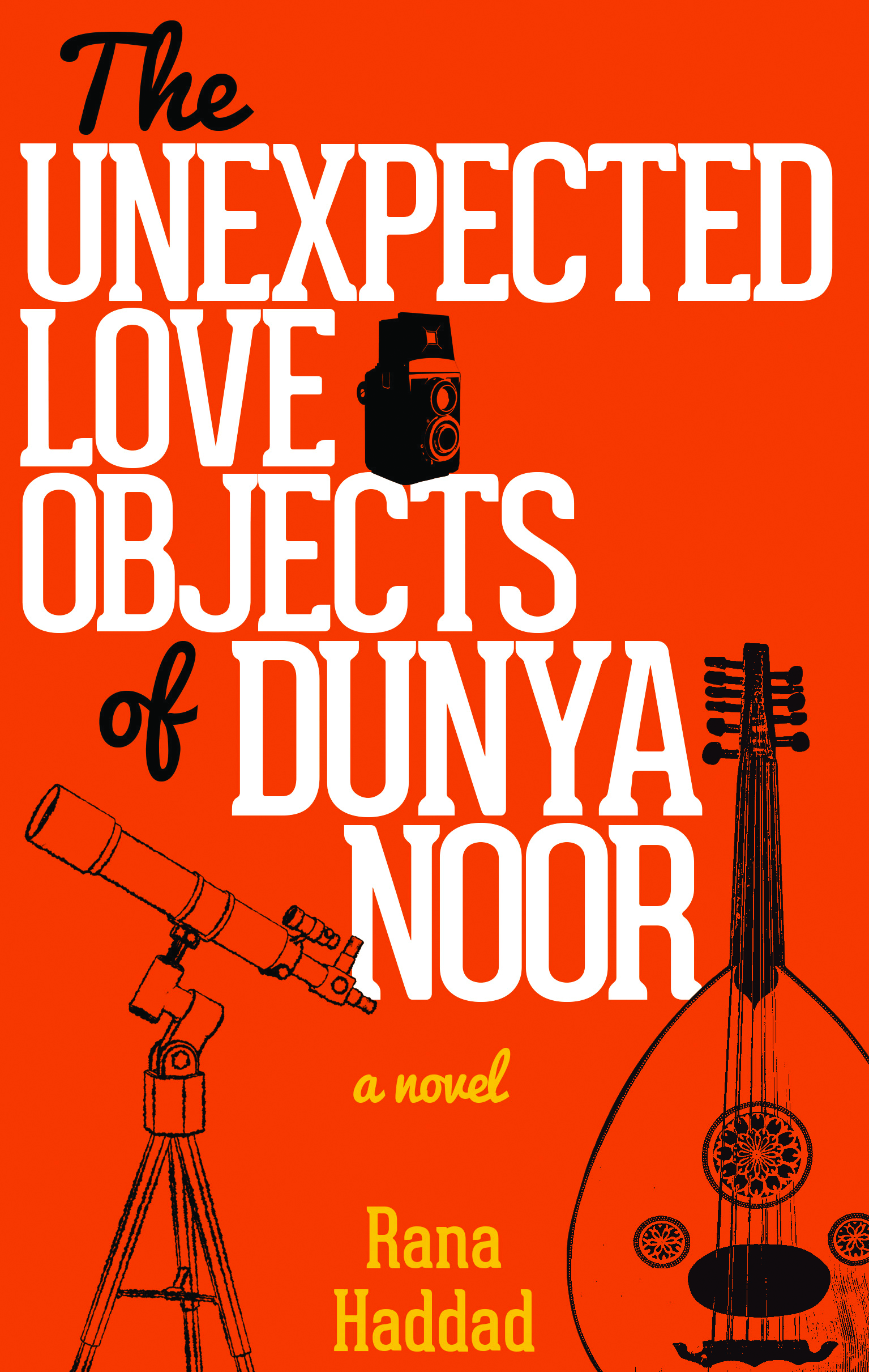 "A tribute to love, youth and Syria. Rana Haddad's  ""The Unexpected Love  Objects of Dunya Noor."""