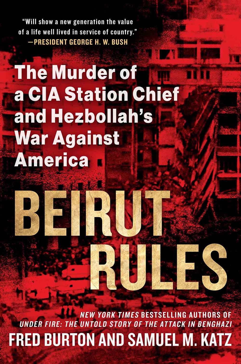 "A desire for revenge. Cover of  the new book ""Beirut Rules."""