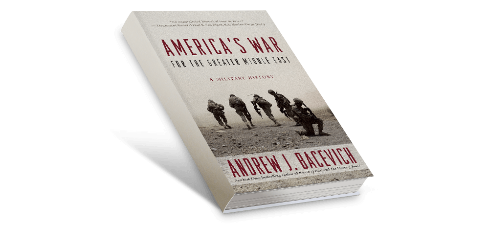 "Cover of Andrew Bacevich's ""America's War for the Greater Middle East,"" 2016."