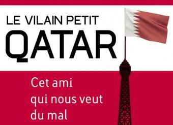 "Bourget's book: ""Nasty Little Qatar, a Friend that Does Not Want Us Good"""